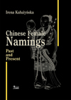 Chinese Female Namings. Past and Present