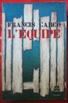 L'equipe, Francis Carco