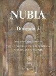 Nubia I, The Cathedral in Old Dongola and its Antecedents, Dongola 2, Przemysław M. Gartkiewicz