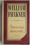 Absalomie, Absalomie... William Faulkner