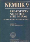 Nemrik 9. Pre-potery  Neolithic Site in Iraq