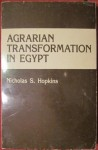 Agrarian  transformation in Egypt, Nicholas S. Hopkins