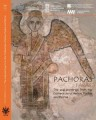 Pachoras. The Wall Paintings from the Cathedrals of Aetios, Paulos and Petros, Stefan Jakobielski et al.