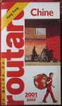 Chine. Guide routard 2001/2002
