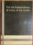 For the Independence & Unity of the Arabs