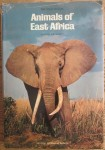 The wild realm: Animals of East Africa, by Louis S. B. Leakey
