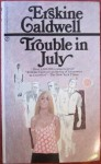 Trouble in July, Erskine Caldwell