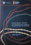 Glass bead trade in Northeast Africa. The evidence from Meroitic and post-Meroitic Nubia.