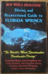 Diving and recreational guide to Florida Springs