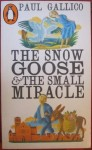 The small goose and the small miracle, Paul Gallico