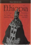 Ethiopia on the Verge of Modernity: the Transfer of Power During Zewditu's Reign 1916-1930, Hanna Rubinkowska