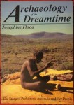 Achaeology of the dreamtime, Josephine Flood