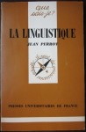 La linguistique, Jean Perrot