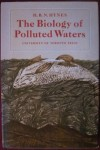 The biology of polluted waters, H. B. N. Hynes