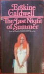 The last night of summer, Erskine Caldwell