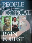People of the tropical rain forest, Denslow, Padoch